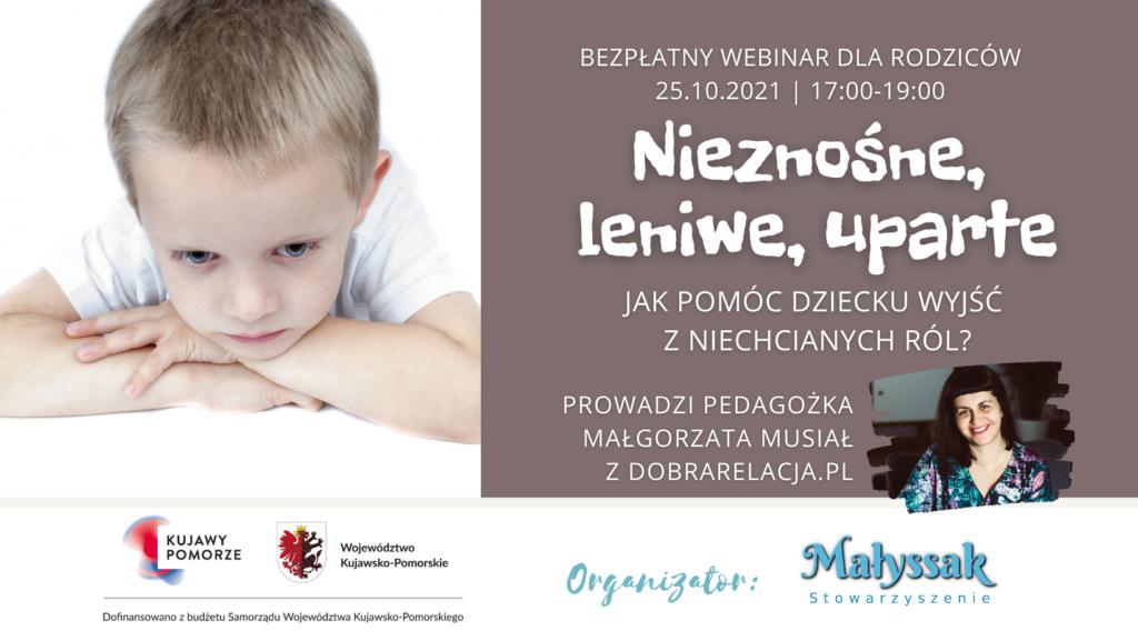 Baner webinaru pt. Nieznośne, leniwe, uparte - jak pomóc dziecku wyjść z niechcianych ról
